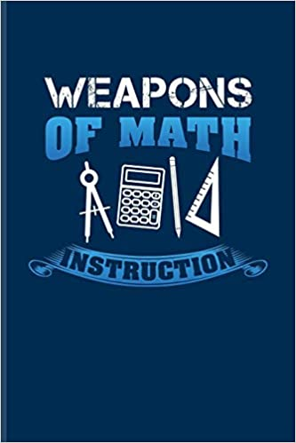 buy weapons of math instruction funny math quote journal