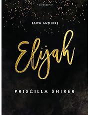 Elijah - Bible Study Book: Faith and Fire