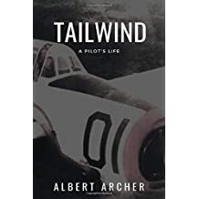 Tail Wind: A Pilot's Life