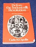 Before the Industrial Revolution : European Economy and Society, 1000-1700, Cipolla, Carlo M., 0393951154