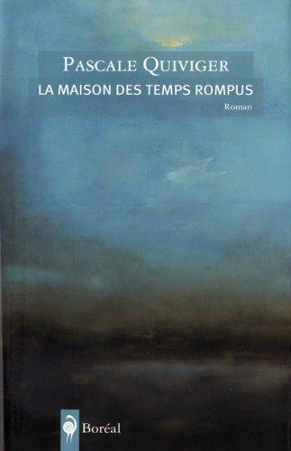Price comparison product image Maison des temps rompus (La)