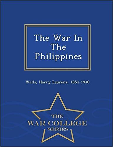 Descargar libros de epub para kindleThe War In The Philippines - War College Series MOBI