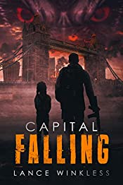 Capital Falling: As Black Smoke Rises, Order Disintegrates... The Apocalypse Erupts in London