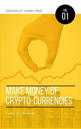 Make Money of Crypto-Currencies
