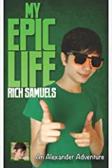 My Epic Life (Alexander Adventures) (Volume 3) Paperback