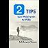 2 TIPS Que Mejorarán tu Vida (Spanish Edition)