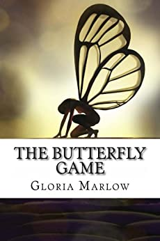 The Butterfly Game by [Marlow, Gloria]