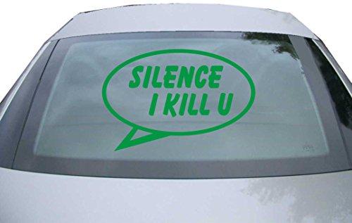 INDIGOS UG Sticker for rear window & engine flap DE2450 - green - 600x400 mm - Silence I Kill you - for car, windows, tailgate, tuning, racing, JDM/Die cut
