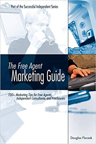 The Free Agent Marketing Guide
