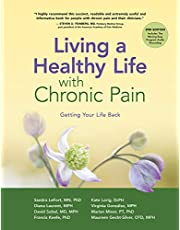 Living a Healthy Life with Chronic Pain: Getting Your Life Back