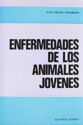 Descargar Libro Enfermedades De Los Animales Jóvenes Karl Elze