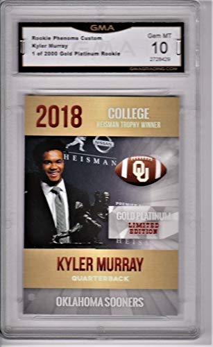 KYLER MURRAY 2018 FOOTBALL ROOKIE CARD, HEISMAN TROPY WINNER, 1 DRAFT PICK, GMA GRADED GEM MT 10 FLAWLESS
