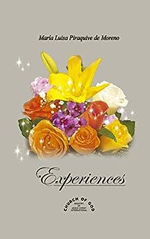 Experiences: Maria Luisa Piraquive by [Piraquive, María Luisa]
