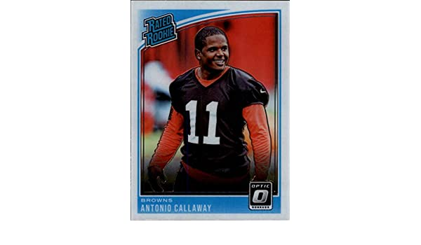 Amazon.com  Football NFL 2018 Donruss Optic  191 Antonio Callaway  191 Rated  Rookie NM+ RC Rookie Browns  Collectibles   Fine Art 80fd2beda