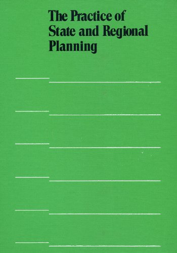Practice of State and Regional Planning (Municipal Management Series)