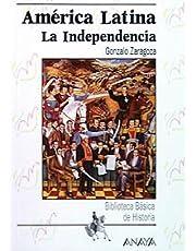 América Latina: la Independencia (Biblioteca Básica De Historia)