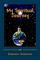 My Spiritual Journey by Carmen Cordova (2014-11-18) Paperback