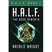 H.A.L.F.: The Deep Beneath (Volume 1) by Natalie Wright (2015-01-07)