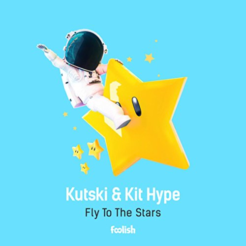 Fly To The Stars (Radio Edit)