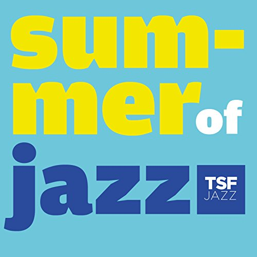 Summer Of Jazz 2015 By Tsfjazz