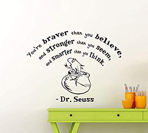 Dr Seuss Mural - Dr Seuss Youre Braver Than You Believe Quote Playroom Children Gift Kids Poster Nursery Art Mural Wall Decals Decor Vinyl Sticker SK9441