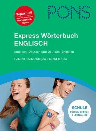 PONS Express Wörterbuch Englisch für Rheinland-Pfalz: Englisch-Deutsch/Deutsch-Englisch