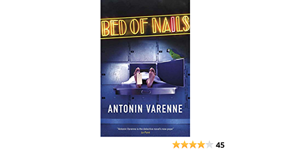 Amazon Com Bed Of Nails Ebook Varenne Antonin Reynolds Sian Kindle Store