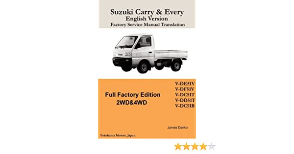 suzuki carry every english factory service manual james danko rh amazon com Suzuki DD51T Size Suzuki DD51T Mirror