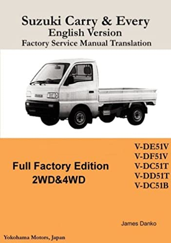 suzuki carry every english factory service manual james danko rh amazon com Suzuki Super Carry Van Pick Up Suzuki 1 3 1981