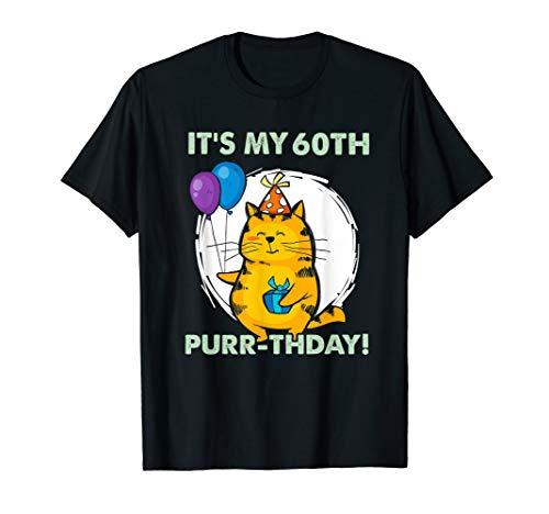 It's my 60th Purr-thday funny Cat Birthday Tshirt ()