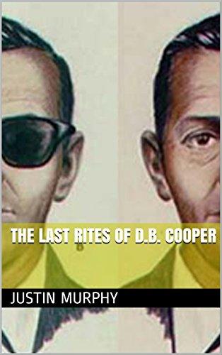 The Last Rites of D.B. Cooper
