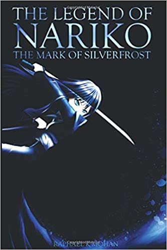 The Legend of Nariko: The Mark of Silverfrost: Amazon.es ...