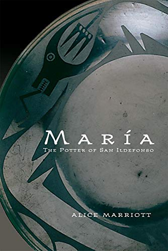 Zia Pueblo Pottery - Maria: The Potter of San Ildefonso (The Civilization of the American Indian Series)