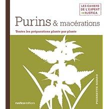 Purins & macérations (Les cahiers de l'expert Rustica)
