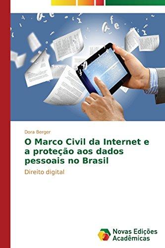 O Marco Civil da Internet e a proteção aos dados pessoais no Brasil