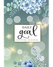 Daily Goal Setting Journal: 100 Days A Simple Goal Setting Planner Practice to Create Happiness, Goal Tracker, To-Do Journal, Personal Goal Setting, Notebook Personalized Record