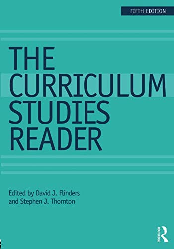The Curriculum Studies Reader ()