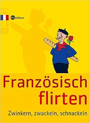 Zwinken, Zwackeln, Schnakeln: Je suis fou!