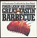 Finger Lickin', Rib Stickin', Great Tastin' Hot and Spicy Barbecue, Jane Butel, 0894802070