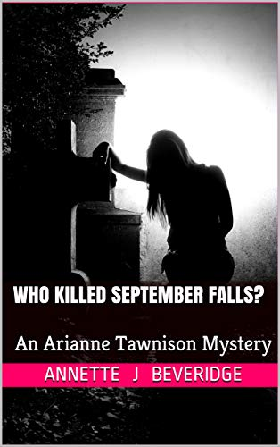 Book: Who Killed September Falls? by Annette Young