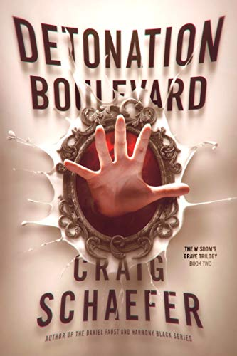 "Click Here To Order ""Detonation Boulevard"" by Craig Schaefer!!!"