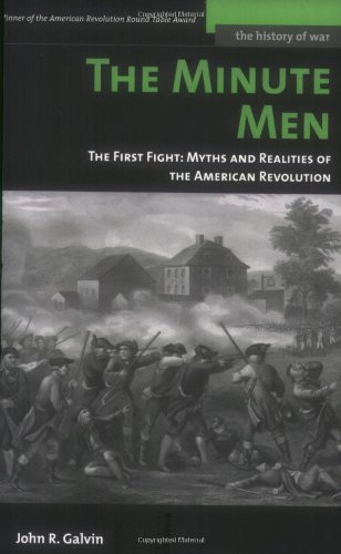 The Minute Men: The First Fight: Myths and Realities of the American Revolution: The First Fight - Myths and Realities of the American Revolution (History of - Disney Minutemen