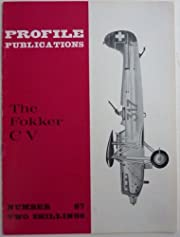 Aircraft Profile No. 87: The Fokker C V por…