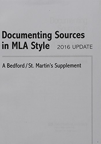 Documenting Sources in MLA Style: 2016 Update: A Bedford/St. Martin's Supplement