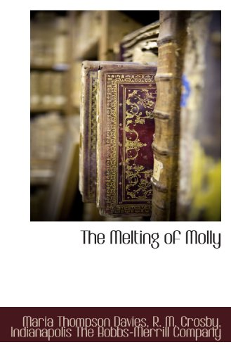 The Melting of Molly by Maria Thompson Davies