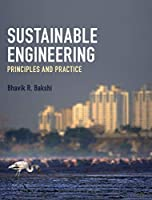 Sustainable Engineering: Principles and Practice Front Cover