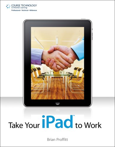 [PDF] Take Your iPad to Work Free Download | Publisher : Course Technology PTR | Category : Computers & Internet | ISBN 10 : 1435458990 | ISBN 13 : 9781435458994