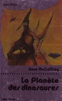Ireta, tome 1 : La Planète des dinosaures par McCaffrey