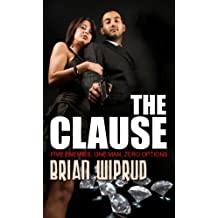 The Clause: Five Enemies, One Man, Zero Options (Thorndike Thrillers) by Brian M. Wiprud (2013-02-06)