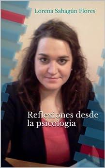 Amazon.com: Reflexiones desde la psicologia (Spanish Edition) eBook
